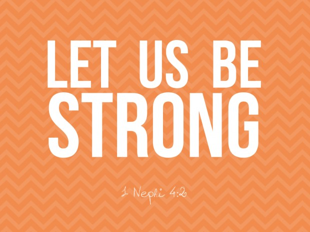 let us be strong