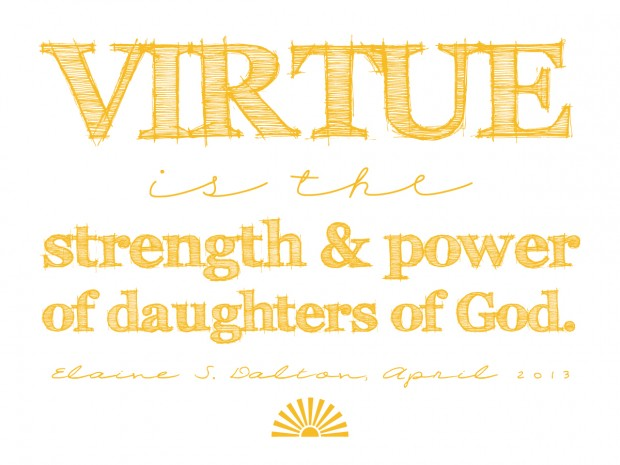 VIRTUE IS THE STRENGTH AND POWER