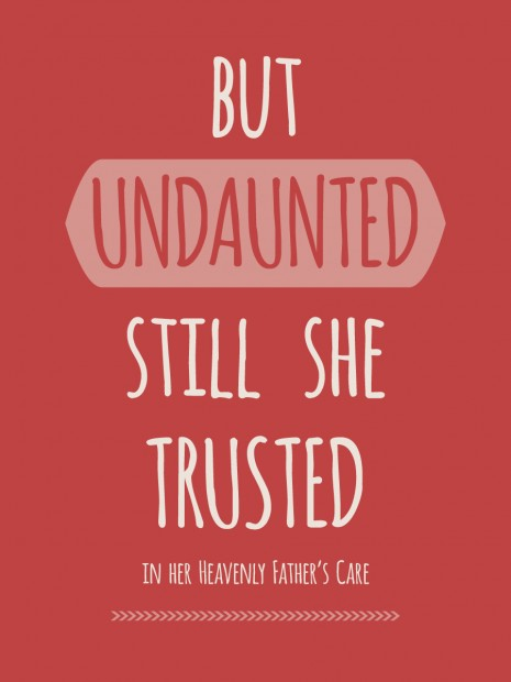 undaunted she trusted