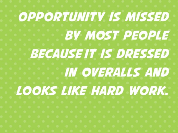 opportunity hard work