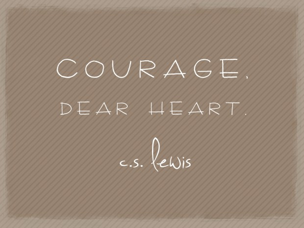 courage dear heart c s lewis