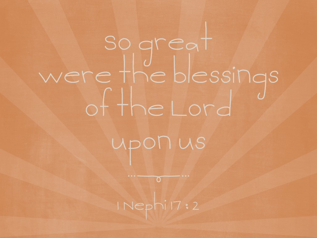 so great were the blessings