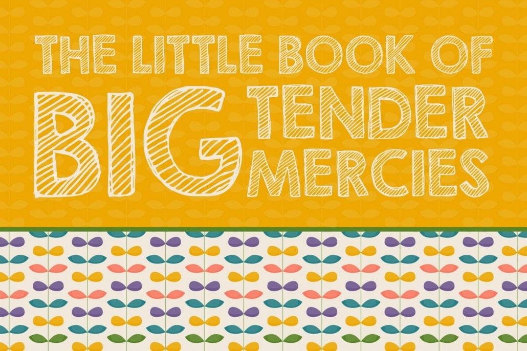 4x6 tender mercies