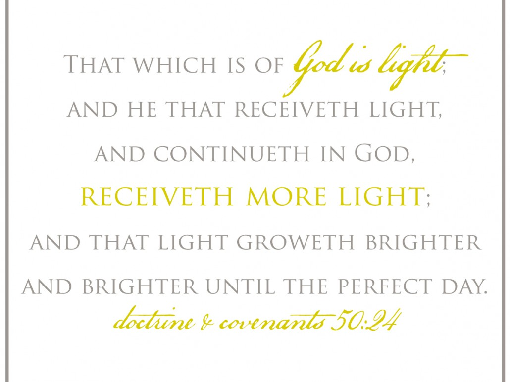 light groweth brighter