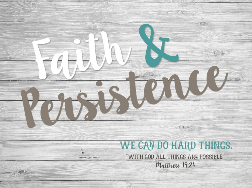 faith and persistence